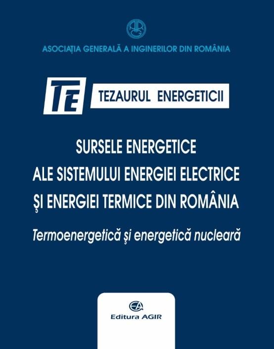 Tezaurul energeticii  – o istorie trăită a Sistemului Energiei Electrice și Termice din România – Volumul V